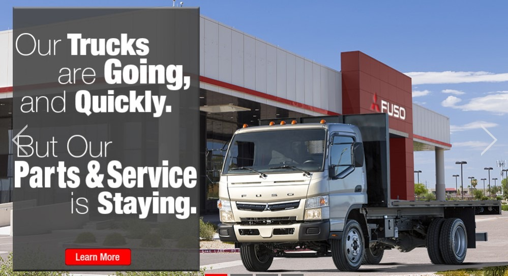 OUR TRUCKS ARE SELLING QUICKLY—AND OUR CUSTOMER SERVICE IS HERE TO STAY.