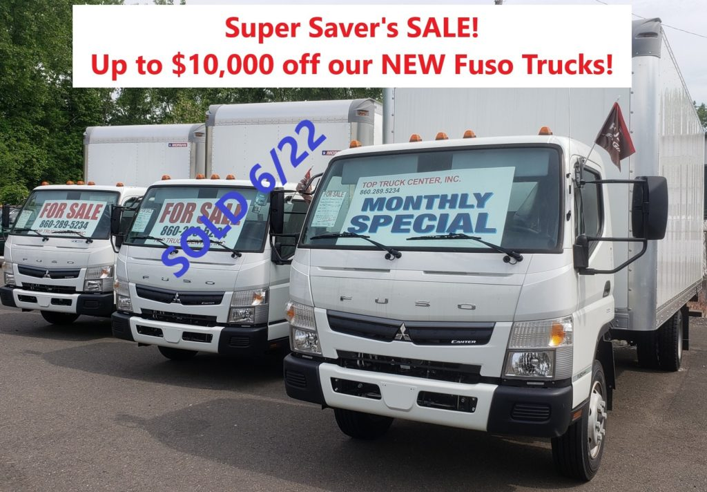 Super Saver's SALE! Up to $10,000 off our new Fuso Trucks. Available at Top truck Center, Inc. 222 Prospect St.  East Hartford, CT  06108  860.289.5234